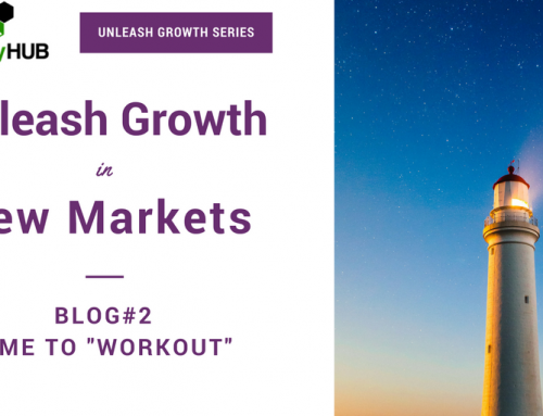 "Grow 2X in New or Emerging Markets | Part #2: ""Workout"""